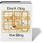 Don't Clog the Blog by Sadie