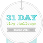 March 31 Day Blog Post Challenge: Day 31