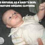 As Natural As a Baby's Skin: B Nature Organic Clothing
