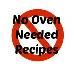 No Oven Needed Recipes