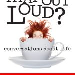 Did I Say That Out Loud {Giveaway}