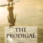 The Prodigal {Book Review}