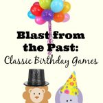 Blast from the Past: Classical Birthday Games