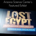 Lost Egypt Exhibit at The Arizona Science Center