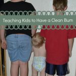 Teaching Kids to Have a Clean Bum