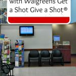 Go Back to School with Walgreens Get a Shot Give a Shot®