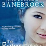 The Perfect Holiday by Michael Banebrook {Book Review}