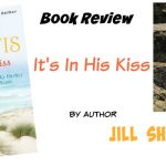 It's In His Kiss by Jill Shalvis {Book Review}