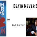 Death Never Sleeps by E.J. Simon {Book Review}