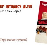 How to Keep Intimacy Alive (without a Sex Tape) {plus, Sex Tape movie review}