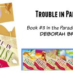 Trouble in Paradise by Deborah Brown {Book Review}