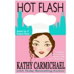Hot Flash by Kathy Carmichael {Book Review}