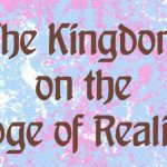 The Kingdom on the Edge of Reality by Gahan Hanmer {Book Review}
