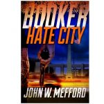 BOOKER: Hate City by John Mefford {Book Review}