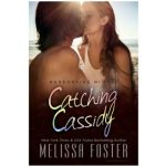 Catching Cassidy by Melissa Foster {Book Review}