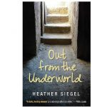Out from the Underworld by Heather Siegel {Book Review}