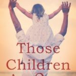 Those Children Are Ours by David Burnett {Book Review}