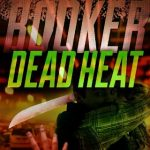 Booker: Dead Heat by John W. Mefford {Book Review}