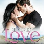 Seized by Love by Melissa Foster {Book Review}