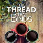 The Thread That Binds by Alice Hayes {Book Review}