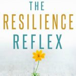 The Resilience Reflex by Zaheen Nanji {Book Review}
