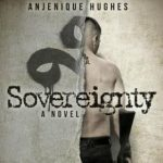 Sovereignty by Anjenique Hughes {Book Review}