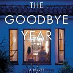 The Goodbye Year by Kaira Rouda {Guest Book Review}