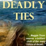 Deadly Ties by Maggie Thom {Book Review}