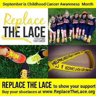 September is Childhood Cancer Awareness: Replace the Lace