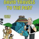 David Travels to the Past by María José Mosquera Beceiro and Gonzalo Martínez de Antoñana {Children's Book Review}