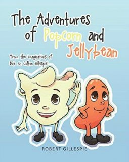 The Adventures of Popcorn and Jellybean by Robert Gillespie {Children Book Review}