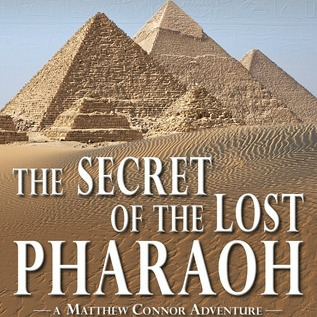 The Secret of the Lost Pharaoh by Carolyn Arnold (Matthew Connor Adventure Series Book 2) {Book Review}