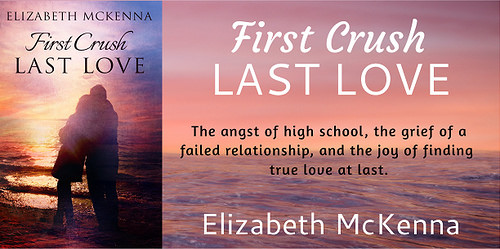 First Crush Last Love by Elizabeth McKenna {Book Tour}