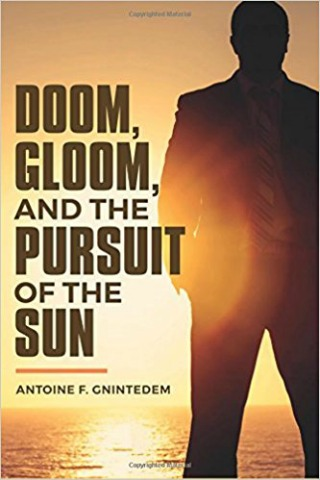 Doom, Gloom, and the Pursuit of the Sun by Antoine F. Gnintedem {Book Review}