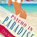 Psycho in Paradise by Deborah Brown {Book Review}