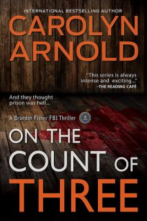 On the Count of Three by Carolyn Arnold {Book Review}
