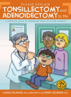 Please Explain Tonsillectomy and Adenoidectomy to Me by Laurie Zelinger and Perry Zelinger {Book Review}