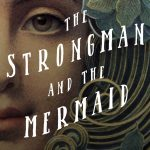 The Strongman And The Mermaid (The Donora Story Collection Book 2) by Kathleen Shoop {Book Review}
