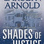 Shades of Justice (Detective Madison Knight series Book 9) by Carolyn Arnold {Book Review}