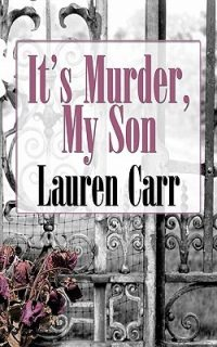 It's Murder My Son (A Mac Faraday Mystery, Book 1) by Lauren Carr {Book Review}