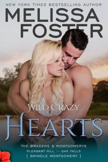 Wild, Crazy Hearts (The Bradens & Montgomerys: Pleasant Hill – Oak Falls Book 4) by Melissa Foster {Book Review}