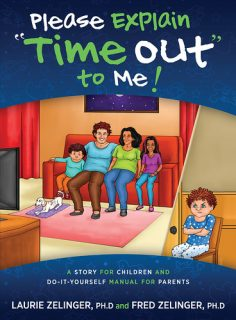 Please Explain Time Out to Me: A Story for Children and Do-It-Yourself Manual for Parents by Laurie Zelinger and Fred Zelinger {Guest Book Review}