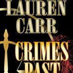 Crimes Past (A Mac Faraday Mystery Book 13) by Lauren Carr {Book Review}