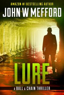 LURE (The Ball & Chain Thrillers Book 4) by John Mefford {Book Review}