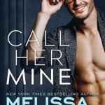Call Her Mine (Harmony Pointe Book 1) by Melissa Foster