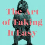 The Art of Taking it Easy by Dr. Brian King {Book Spotlight