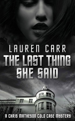 The Last Thing She Said by Lauren Carr {Book Review}